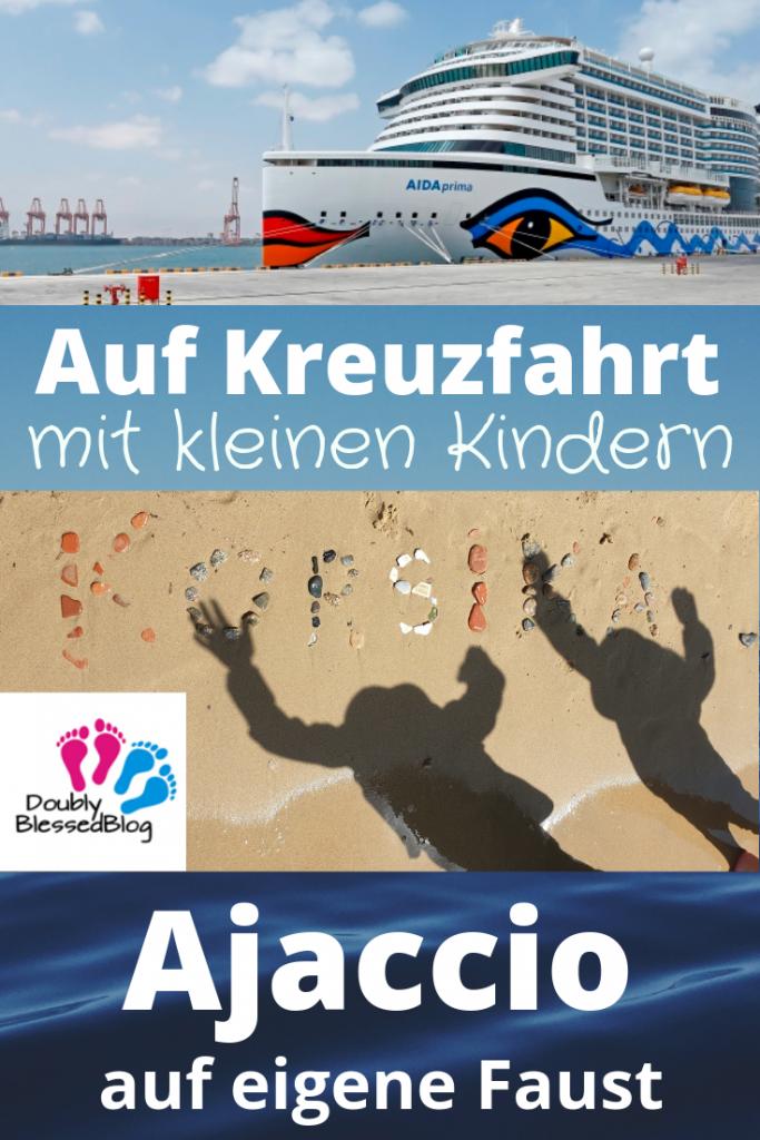 """Pinterest Pin """"AUf Kreuzfahrt mit kleinen Kindern - Ajaccio auf eigene Faust"""""""